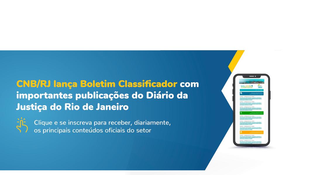CNB/RJ Lança Boletim Classificador Com Publicações Notariais Do Diário Oficial