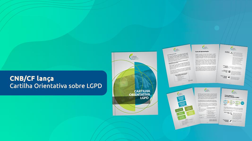 CNB/CF Lança Cartilha Orientativa Sobre LGPD
