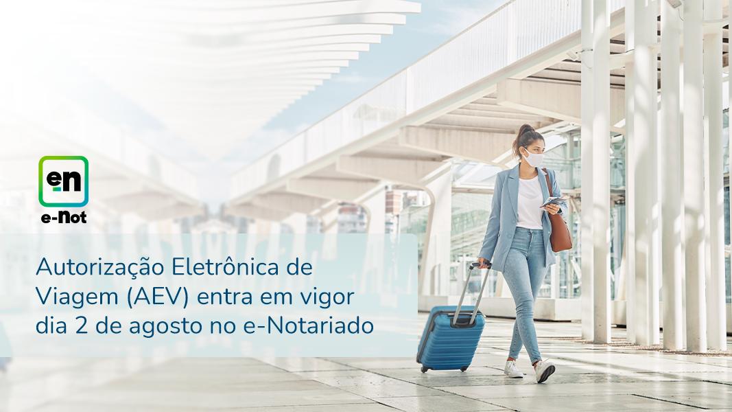 Autorização Eletrônica De Viagem Entra Em Vigor Dia 2 De Agosto